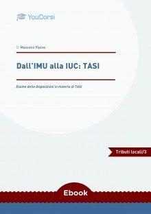 Dall'IMU alla IUC: TASI