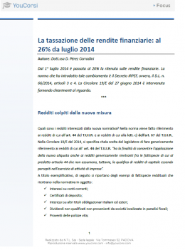 La tassazione delle rendite finanziarie: al 26% da luglio 2014