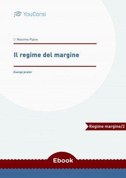 Il regime del margine: esempi pratici