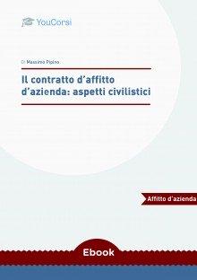 Il contratto d'affitto d'azienda: aspetti civilistici