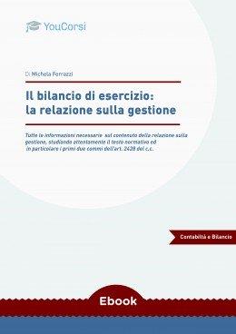 Il bilancio di esercizio: la relazione sulla gestione