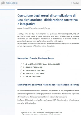 Correzione degli errori di compilazione di una dichiarazione: dichiarazione correttiva e integrativ