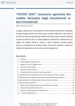"""""""PATENT BOX"""": tassazione agevolata del reddito derivante dagli investimenti in beni immateriali"""
