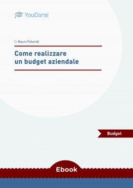 Come realizzare un budget aziendale